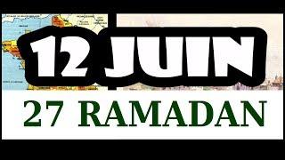 27 Ramadan (12 juin 2018)