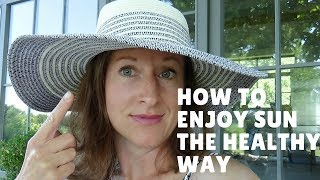 How To Enjoy Sun The Healthy Way