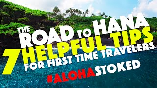 The Road to Hana  - 7 tips for first time travelers