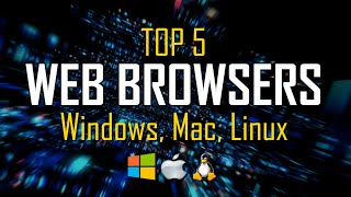 Top 5 Best Web Browsers (2020)
