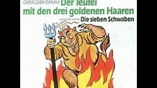 Der Teufel Mit Den Drei Goldenen Haaren   Hörspiel   Märchen   EUROPA