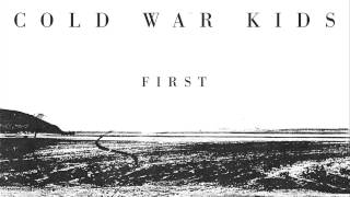 Cold War Kids First Video