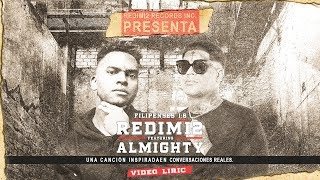 Redimi2 - Filipenses 1:6 (Video Lyric) ft. Almighty