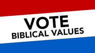Vote Biblical Values