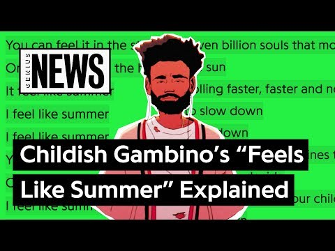 """Childish Gambino's """"Feels Like Summer"""" Explained   Song Stories"""
