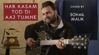 Har Kasam Tod Di Aaj Tumne - YouTube