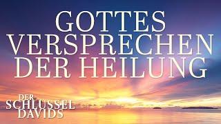 Gottes Versprechen der Heilung