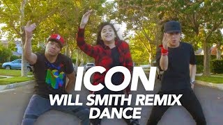 Icon - Will Smith Remix Dance | Ranz and Niana ft Dtrix