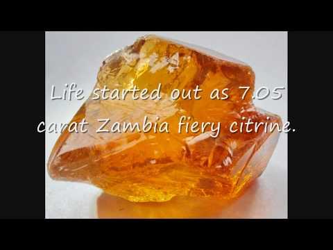 How to cut a gemstone - Fiery Zambian Citrine