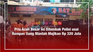 Pria Aceh Besar Ditembak Polisi Usai Rampas Uang Mantan Majikan Rp 320 Juta