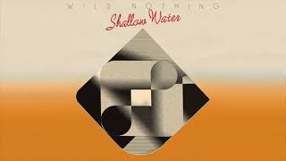 Gambar cover Wild Nothing // Shallow Water (Official Audio)