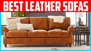 Top 5 Best Leather Sofas 2020 Reviews