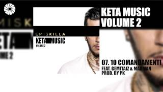 Emis Killa   10 Comandamenti (feat. Madman & Gemitaiz)   Prod. By Pk   (Audio HQ)