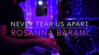 Never Tear Us Apart - Cover