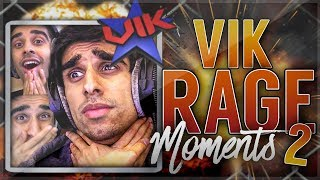 VIK RAGE MOMENTS! 2