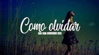 Como Olvidar - Pista de Reggaeton Beat Romantico 2019 #13 | Prod.By Melodico LMC