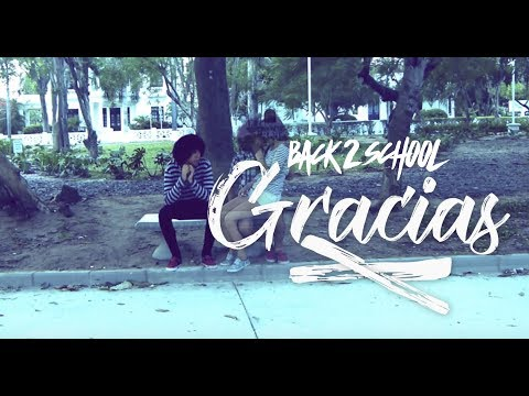 Back 2 School - Gracias (Official Music Video)