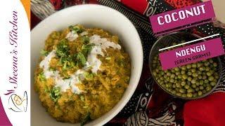 HOW TO COOK COCONUT NDEGU   GREEN GRAMS IN COCONUT MILK   SHEENAS KITCHEN