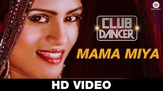 Mama Miya - Club Dancer | Sunidhi Chauhan | Sunjoy Basu