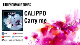 CALIPPO   Carry Me [Official]