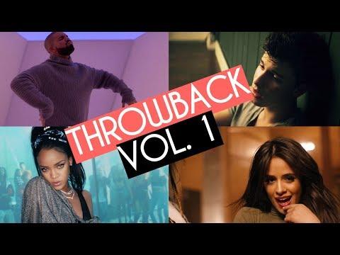 Throwback Songs Mashup Mix Vol. 1