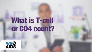 #AskTheHIVDoc: What is T-cell or CD4 count? (1:01)