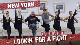 Dana White: Lookin' for a Fight – New York