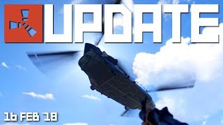 First look at the Chinook, new chainsaw model | Rust update 16th Feb 2018