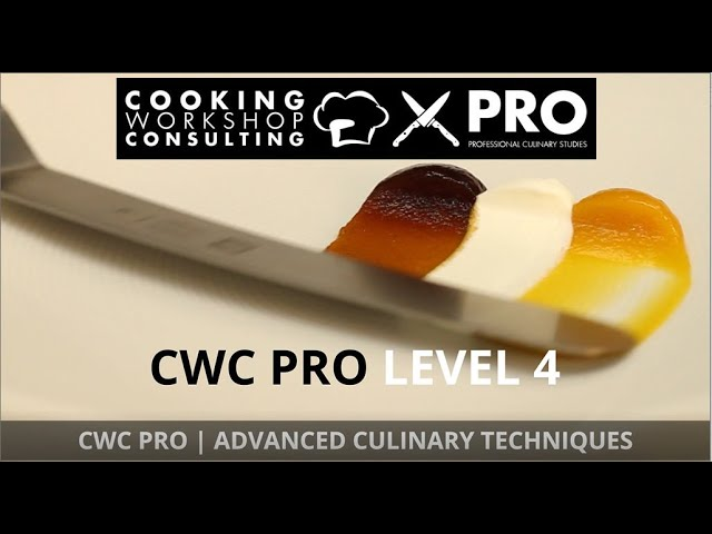 video CWC PRO LEVEL 4 Advanced Culinary Techniques