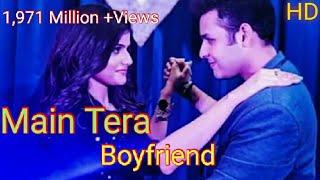 Main Tera Boyfriend   Ananya Vivaan Debu - HD New Video Song In Hindi   