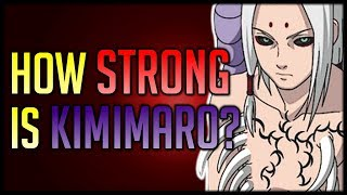 How Strong is Kimimaro?