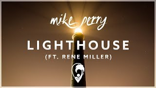 Mike Perry & Hot Shade   Lighthouse (ft. René Miller) [Lyrics CC]
