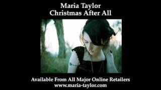 Maria Taylor - Christmas After All