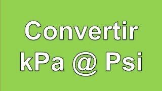 Convertir kPa a Psi