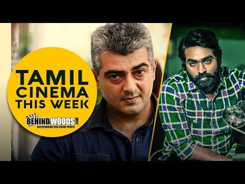 Ajith and Vijay Sethupathi take off! | Tamil Cinema This Week