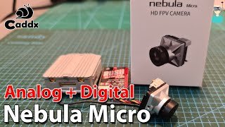 Caddx Nebula Micro - Digital & Analog FPV Camera