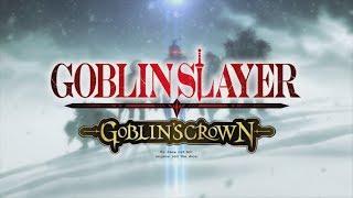 vidéo Goblin Slayer : Goblin's Crown  - Bande annonce
