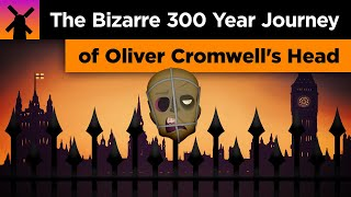 The Bizarre 300 Year Adventure of Oliver Cromwell's Head thumbnail