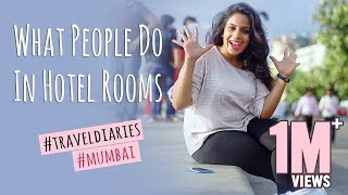 What People Do in Hotel Rooms : Mahatalli