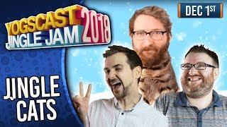 JINGLE CATS! - YOGSCAST JINGLE JAM! - 1st December 2018