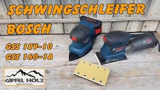 Bosch GSS 18V-10 oder Bosch GSS 160-1A   Schwingschleifer Test