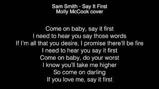 Sam Smith - Say it first Lyrics