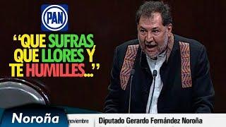 Me Alegro que Ahora Sufras, que Llores y te Humilles - Noroña vs PAN