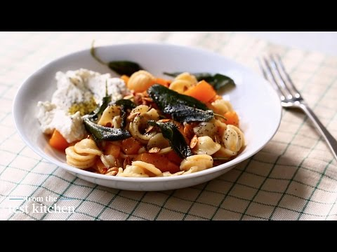 Butternut Squash and Sage Orecchiette – From the Test Kitchen