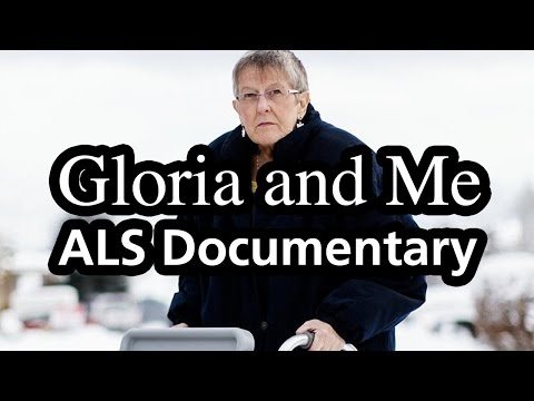 , title : 'Gloria and Me (ALS Documentary, 2013)'