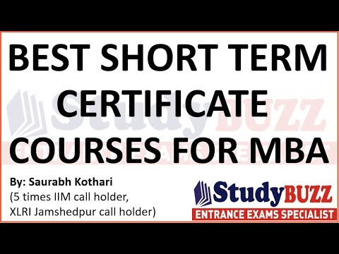 Best short term certificate courses to build your profile for MBA ...