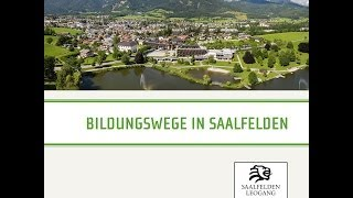 preview picture of video 'Bildungswege in Saalfelden'