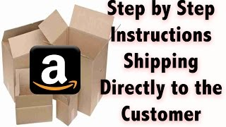 Step by step instructions on Shipping an Item Merchant fulfilled from Amazon FBA