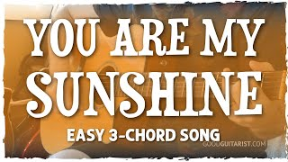 You Are My Sunshine Guitar Tutorial - Easy 3-Chord Song