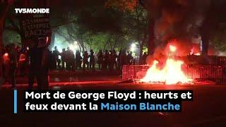 Mort de George Floyd: heurts et feux devant la Maison Blanche